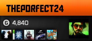 Theporfect24's Ooyuncu Profili
